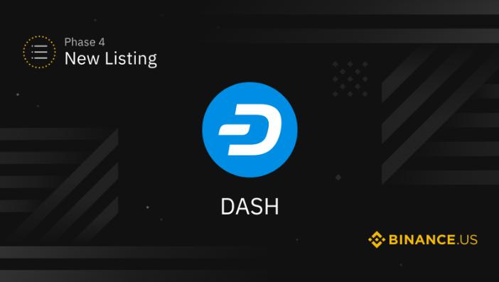 一线   Binance.US将于美国东部时间15日开通DASH美元交易对